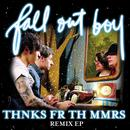 Thnks Fr Th Mmrs Remix EP thumbnail