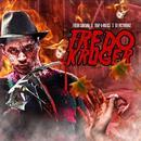 Fredo Kruger (Explicit) thumbnail