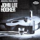 Original Folk Blues Of John Lee Hooker thumbnail