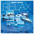 Relax - The Best Of A Decade 2003-2013 thumbnail