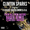 Gold Rush (F#ck All Them Haters RAGER Remix By Erik Floyd + Owen Ryan) thumbnail