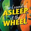 The Legend Of Asleep At The Wheel thumbnail