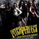 Pitch Perfect (Original Motion Picture Soundtrack) thumbnail