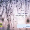 Takemitsu: A Flock Descends into the Pentagonal Garden thumbnail