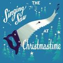 The Singing Saw At Christmastime thumbnail