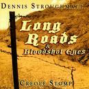 Long Roads & Bloodshot Eyes thumbnail