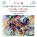 Busoni: Complete Works for Cello and Piano thumbnail