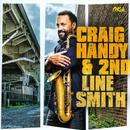 Craig Handy & 2nd Line Smith thumbnail