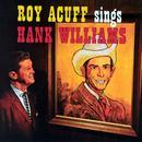 Roy Acuff Sings Hank Williams thumbnail