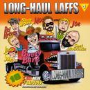 Long Haul Laffs Volume 1 thumbnail