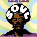 Sadar Bahar Presents Soul In The Hole thumbnail