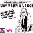 Just Farr A Laugh Vols. 1 & 2: The Greatest Prank Phone Calls Ever! thumbnail