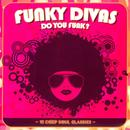 Funky Divas: Do You Funk? thumbnail