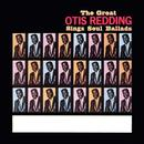 The Great Otis Redding Sings Soul Ballads thumbnail