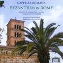 Byzantium In Rome, Medieval Byzantine Chant From Grottaferrata thumbnail