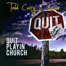 Quit Playin' Church thumbnail