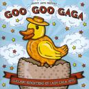 Goo Goo Gaga - Lullaby Renditions Of Lady Gaga Hits thumbnail