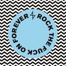 Rock The F**k On Forever thumbnail