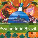 Rough Guide To Psychedelic Brazil thumbnail