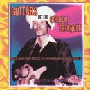 Guitars Of The Golden Triangle: Folk And Pop Music, Vol. 2 thumbnail