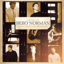 Great Light Of The World: The Best Of Bebo Norman thumbnail
