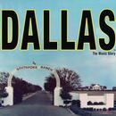 Dallas: The Music Story thumbnail
