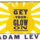 Get Your Glow On thumbnail