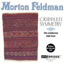 Morton Feldman: Crippled Symmetry thumbnail