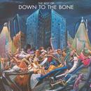 Best Of: Down To The Bone thumbnail