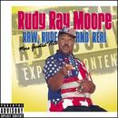 Raw, Rude, And Real (Moore Greatest Hits) thumbnail