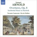 Arnold: Overtures, Op. 8; Incidental Music To Macbeth thumbnail