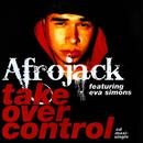Take Over Control (Extended Vocal Mix) (Single) thumbnail