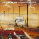Groundhogs Night Live thumbnail