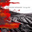 Donnacha Dennehy: Gra Agus Bas thumbnail