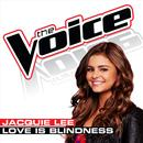 Love Is Blindness (The Voice Performance) (Single) thumbnail