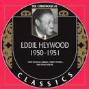 Chronological Classics: Eddie Heywood 1950-1951 thumbnail
