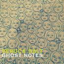 Ghost Notes thumbnail