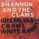 Gremlins Crawl / White Rabbit (Single) thumbnail