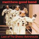 Last Of The Ghetto Astronauts thumbnail