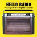 Hello Radio: The Songs Of They Might Be Giants thumbnail