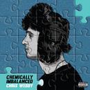 Chemically Imbalanced (Explicit) thumbnail