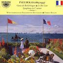 Dukas: Goetz De Berlichingen; Le Roi Lear; Symphony In C Minor thumbnail
