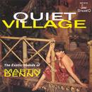 Quiet Village / The Enchanted Sea - The Exotic Sounds Of Martin Denny thumbnail
