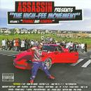 "Assassin Presents ""The High-Fee Movement"" Volume 1 ""Stunnaz And Scrapers"" (Explicit) thumbnail"