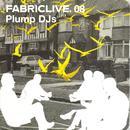 Fabriclive. 08: Plump DJs thumbnail