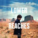Lower Reaches (Deluxe Edition) thumbnail