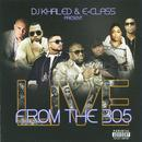 DJ Khaled & E-Class Present: Live From The 305 (Explicit) thumbnail