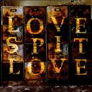 Love Spit Love thumbnail