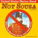 Not Sousa, Vol. 2 thumbnail