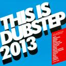 This Is Dubstep 2013 thumbnail